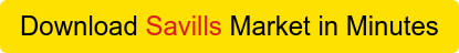 Download Savills Market in Minutes